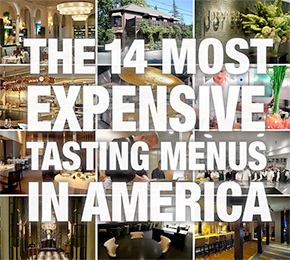 The Fourteen Most Expensive Tasting Menus in America by Eater National