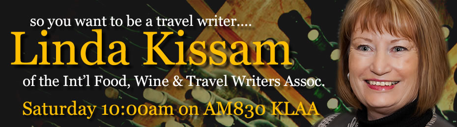 So you want to be a travel writer....Linda Kissam can help