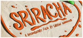 Sriracha Movie