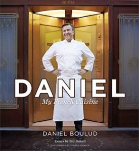Daniel: My French Cuisine Cookbook by Daniel Boulud