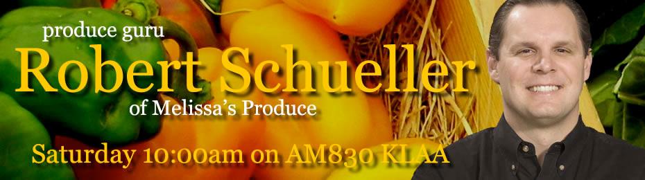 Robert Schueller of Melissa's World Variery Produce