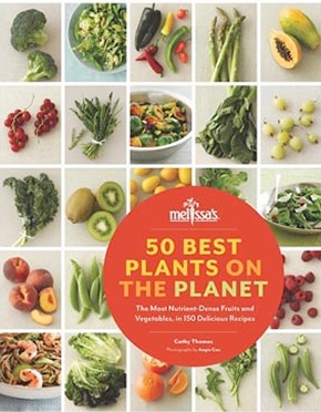 50 Best Plants On The Planet – The most Nutrient-Dense Fruits and Vegetables, in 150 Delicious Recipes