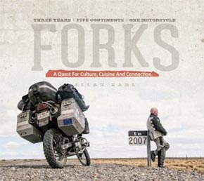 Forks: A Quest For Culture, Cuisine And Connections by Allan Karl
