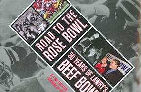 http://www.amazon.com/Road-Rose-Bowl-Years-Lawrys/dp/1596370343