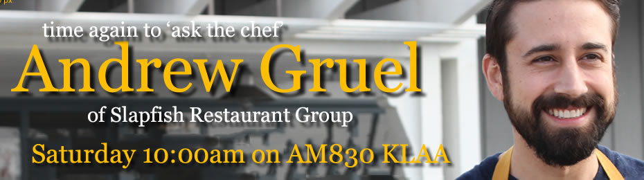 Chef Andrew Gruel of the Slapfish Restaurant Group