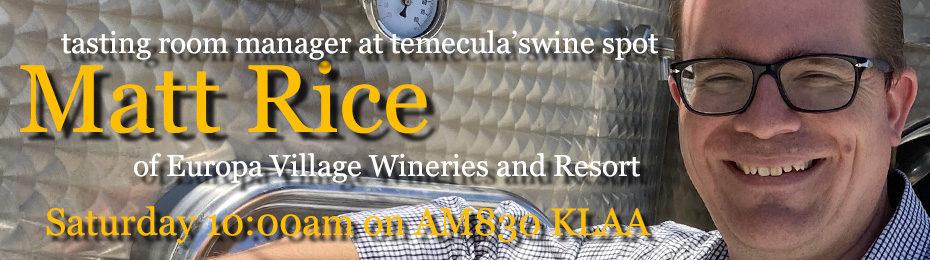 Matt Rice of Europa Wine Village and Resort